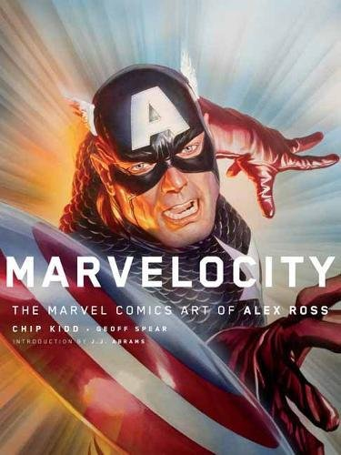 Marvelocity: The Marvel Comics Art of Alex Ross (Pantheon Graphic Novels)