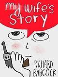 Image de My Wife's Story (Kindle Single) (English Edition)