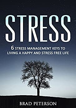 how to live stress free and happy life