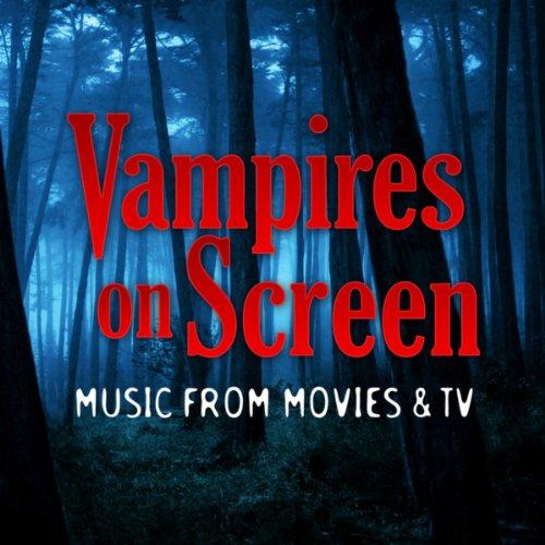Vampires On Screen - Music fro...