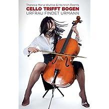 Cello trifft Bogen
