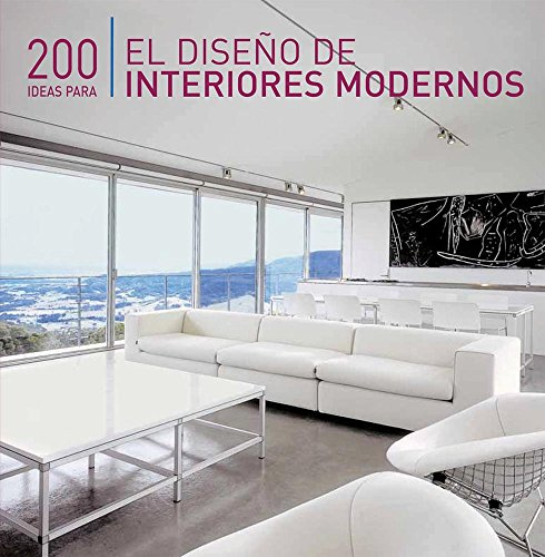 200 ideas para el diseno de interiores/Ideas for Interior Design