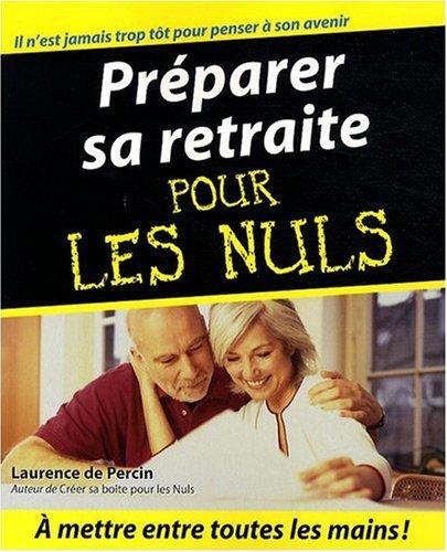 PREPARER RETRAITE PR LES NULS