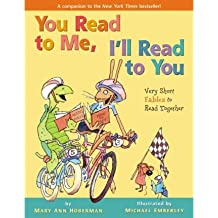 By Michael Emberley ; Mary Ann Hoberman ( Author ) [ You Read to Me, I'll Read to You: Very Short Fables to Read Together You Read to Me, I'll Read to You By Nov-2010 Hardcover