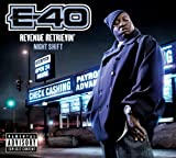 Songtexte von E-40 - Revenue Retrievin': Night Shift