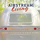 Airstream Living by Bruce Littlefield (2005-10-25)