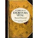 El libro de la escritura vital (Biblioteca de desarrollo personal)