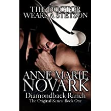 [ THE DOCTOR WEARS A STETSON: THE DIAMONDBACK RANCH SERIES ] BY Novark, Anne Marie ( AUTHOR )Sep-12-2012 ( Paperback )