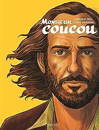 Monsieur Coucou par Joseph Safieddine