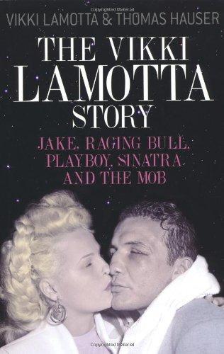 The Vikki LaMotta Story: Jake, Raging Bull,