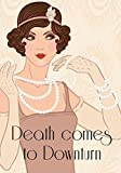 Death comes to Downturn - murder mystery game for 14 girls