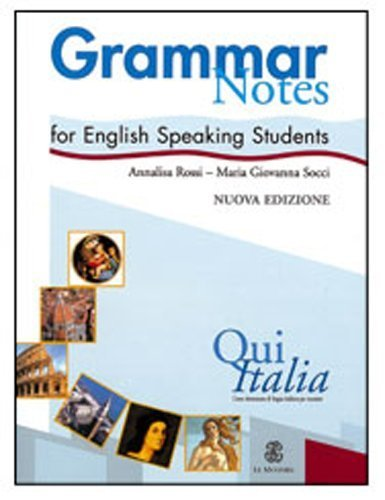 Qui Italia: Grammar Notes for English Speaking Students (Italian Edition) by Mazzetti, Alberto, Falcinelli, Marina, Servadio, Bianco (2005) Paperback