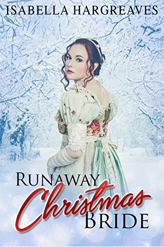 Runaway Christmas Bride: A Regency Romance (English Edition)