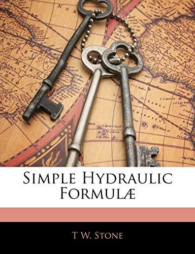 Simple Hydraulic Formulæ
