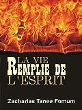 La Vie Remplie de L'Esprit (French Edition)