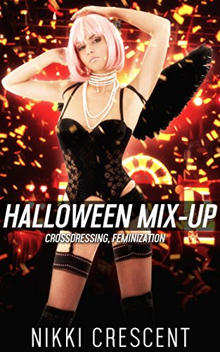 HALLOWEEN MIX-UP (Crossdressing, Feminization) (English (Halloween Crossdressing)