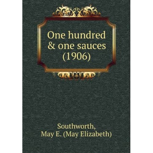 One hundred & one sauces (1906)