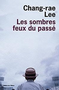 """Afficher """"Les sombres feux du passé"""""""