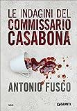 Le indagini del commissario Casabona: Ogni giorno ha il suo male-La pietà dell'acqua-Il metodo della fenice
