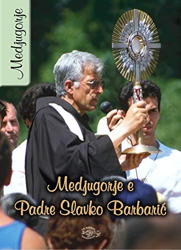 Medjugorje e Padre Slavko Barbaric di [Wien, Gebetsaktion]