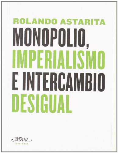 Monopolio Imperialismo E Intercam (Claves para comprender la economía)