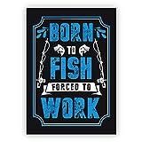 Im 5er Set: Lustige Spruchkarte für Angler mit Humor und Angelrute: Born to fish forced to work