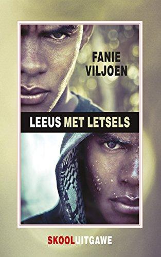 Leeus met letsels (skooluitgawe) (Afrikaans Edition)