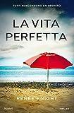 Scarica Libro La vita perfetta (PDF,EPUB,MOBI) Online Italiano Gratis
