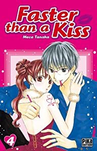 Faster than a Kiss Edition simple Tome 4