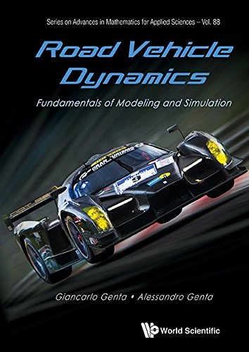 Road Vehicle Dynamics:Fundamentals of Modeling and Simulation (Series on Advances in Mathematics for Applied Sciences)