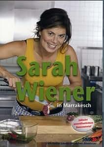 Sarah Wiener in Marrakesch