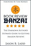 Book Review Banzai: The Unknown Author's Ultimate Guide to Getting Amazon Reviews