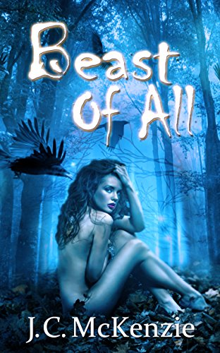 Beast of All (A Carus Novel Book 5) by [McKenzie, J. C.]
