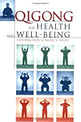 Qigong for Health & Well Being by Faxiang Hou (1999-06-15)