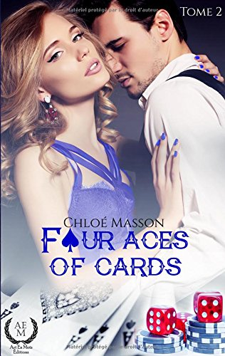 Four aces of cards : Tome 2