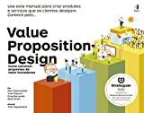 Value Proposition Design (Em Portuguese do Brasil)