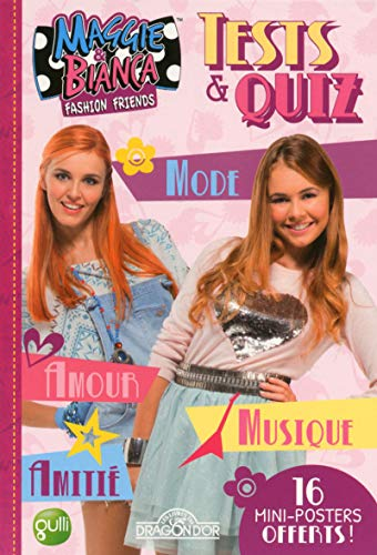 Maggie & Bianca - Tests & Quiz