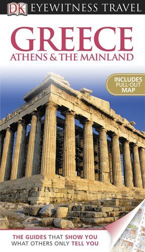 greece-athens-the-mainland-eyewitness-travel-guide-by-marc-dubin-2011-05-16