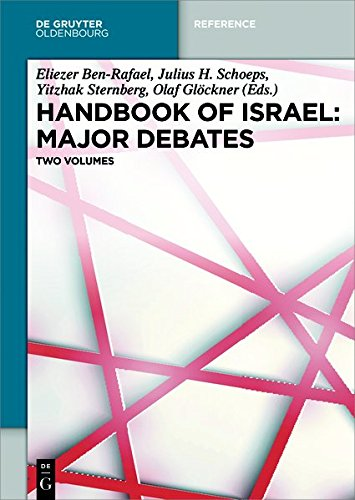 Handbook of Israel: Major Debates (De Gruyter Reference)