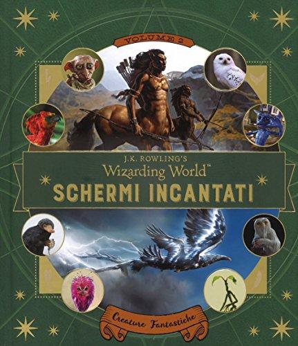 Creature fantastiche. Il magico mondo di J.K. Rowling. Schermi incantati: 2
