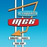Songtexte von MC6 - Burgers, Shakes & Doo-Wop