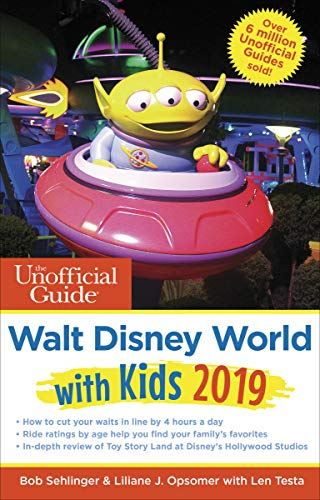 Unofficial Guide to Walt Disney World with Kids 2019 (Unofficial Guides)