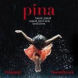 Pina (Original Motion Picture Soundtrack)