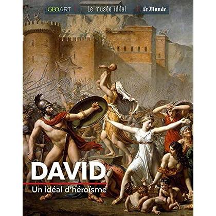 David : Un idéal d'héroïsme