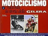 Motociclismo racconta la storia della Gilera