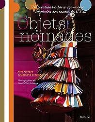 Objets nomades : 26 créations à faire soi-même inspirées des routes de l'Est