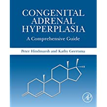 Congenital Adrenal Hyperplasia: A Comprehensive Guide