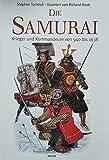 Die Samurai, Kommandeure und Krieger von 940 bis 1638