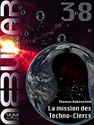 NEBULAR 38 - La mission des Techno-Clercs: Épisode