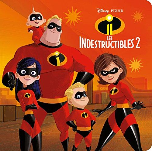 LES INDESTRUCTIBLES 2 - Disney Monde Enchanté: L'histoire du film